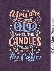 Birthday lettering in retro style. Anniversary invitation card. Vintage invitation template for celebration design. Funny quote