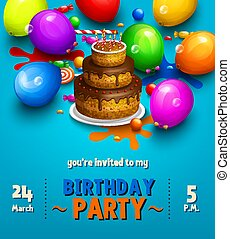 Birthday party invitation card. Party multicolored balloons, paint splashes, cake, candy, lollipop and stylish lettering. Vector.