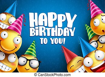 Birthday smileys vector greetings background design