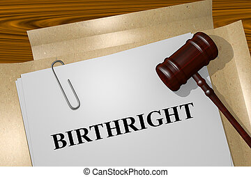 Birthright - legal concept