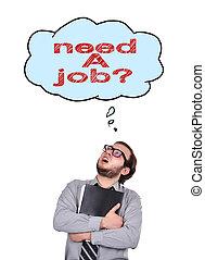 bisogno, uno, lavoro