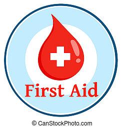 bistånd, cirkel, droppe, blod, första