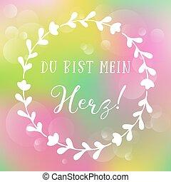 bist, phrase., heart., mão, herz, alemão, du, lettering, significado, meu, caligrafia, mein, sketched, tu, citação, romanticos