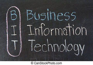 BIT acronym Business Information Technology ,color chalk...