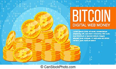 Bitcoin Banner Vector. Electronic Web Money. Gold Coins Stacks. Business Crypto Currency. Cyber Cash. Mining Technology. Flat Illustration