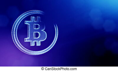 bitcoin logo on a coin of particles. Financial background made of glow particles as vitrtual hologram. Shiny 3D loop animation with depth of field, bokeh and copy space. Blue V4