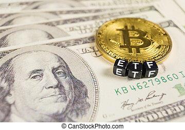 Bitcoin with ETF text on a dollar bills