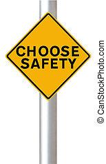 biztonság, kiválaszt