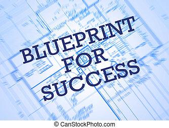 blåkopia, för, framgång