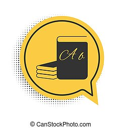 Black ABC book icon isolated on white background. Dictionary book sign. Alphabet book icon. Yellow speech bubble symbol. Vector