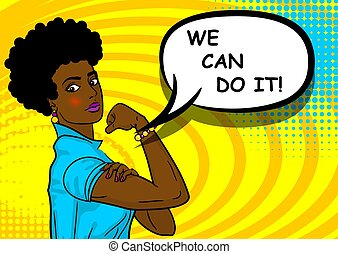 Black african-american woman WE CAN DO IT