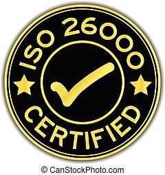 Black and gold color ISO 26000 certified with mark icon round sticker on white background