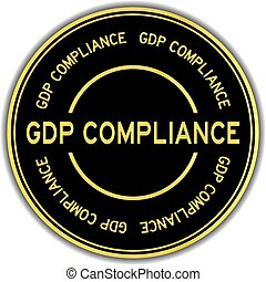 Black and gold color round sticker with word GDP (Abbreviation good distribution practice) compliance on white background