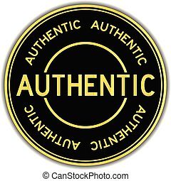 Black and gold color sticker in word authentic on white...