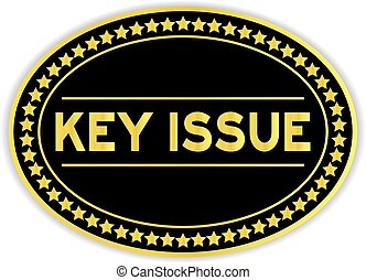 Black and gold color sticker in word key issue on white background