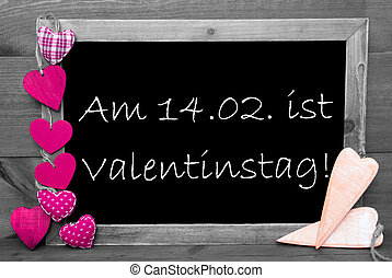 Black And White Blackbord, Pink Hearts, Valentinstag Means...