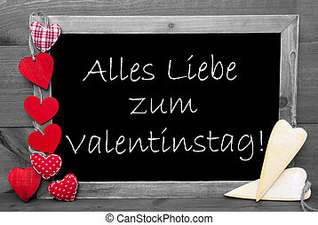 Black And White Blackbord, Red Hearts, Valentinstag Means...