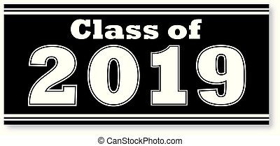 Class of 2019 Banner - Black and White Class of 2019 Banner