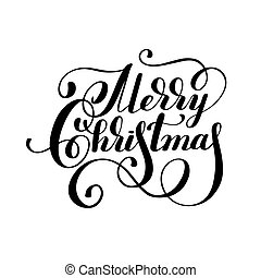 black and white hand lettering inscription Merry Christmas,...