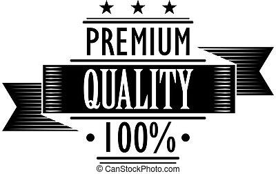 Premium Quality 100 percent