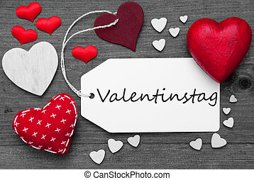 Black And White Label, Red Hearts, Valentinstag Means...