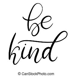 Download Be kind. brush lettering. Be kind. brush hand lettering ...