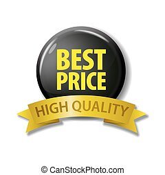 Black button with words 'Best Price - High Quality'