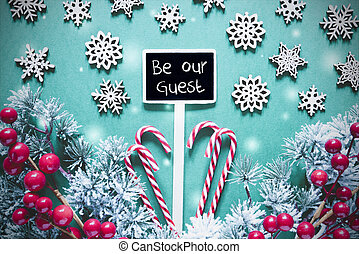 Black Christmas Sign,Lights, Frosty Look, Text Be Our Guest