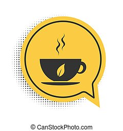 Black Cup of tea and leaf icon isolated on white background. Yellow speech bubble symbol. Vector