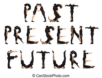 Black dressed people forming PAST PRESENT FUTURE