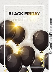 Black Friday 60 Percent Off Sale Poster With Air Balloons...