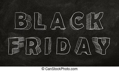 "Black Friday - Animated ""BLACK FRIDAY"" text  on a blackboard"