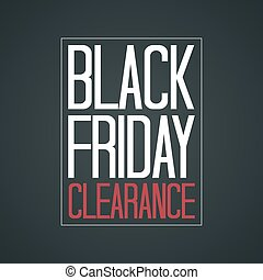 Black Friday Clearance Poster Vector Illustration. White &...