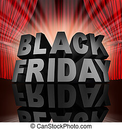 Black friday event sale banner sign as text on stage with red curtains as a thanksgiving holiday christmas season shopping time for low prices at retail stores offering discounted buying opportunities.