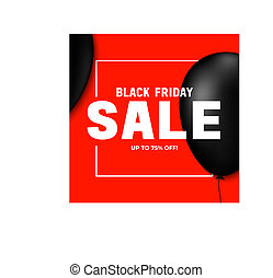 Black friday sale banner design template with big letters and balloons.