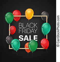 Black friday sale banner with color balloons. Vector illustration