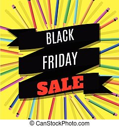 Black Friday Sale Banner with Ribbon and Pencils on Yellow Background. Vector Illustration