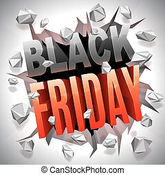 Black Friday Sale - Black Friday 3D text breaking through...