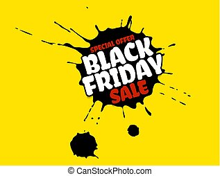 Black Friday Sale grunge poster. Red special offer text banner with grunge black ink drops isolated on bright yellow background. Vector illustration.