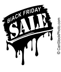 Black friday sale grunge style design with paint drips.
