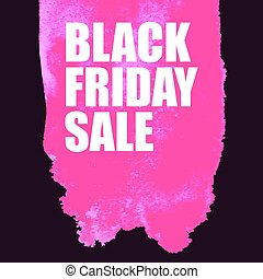 23ce33a4449 Black Friday Sale Poster with pink Watercolor Spot. Vector illustration ...