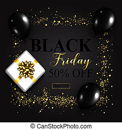 Black Friday Sale Poster with Shiny Balloons, Gift box on Black
