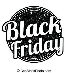 Black friday stamp - Black friday grunge rubber stamp on ...