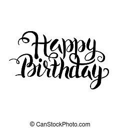 Black Happy Birthday Lettering over White. Vector...