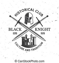 Black Knight historical club badge design. Vector illustration. Concept for shirt, print, stamp, overlay or template. Vintage typography design with swords and castle silhouette.