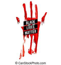Black Lives Matter - Bloody Hand, Design Concept for Stand ...
