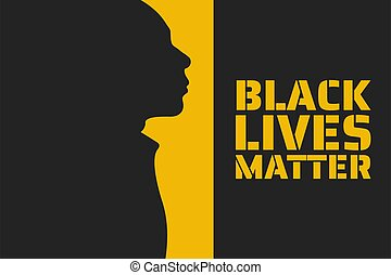 Black Lives Matter concept. Template for background, banner, poster with text inscription. Vector EPS10 illustration