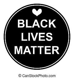 Black Lives Matter icon on white. Vector illustration.