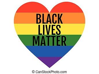 Black lives matter, rainbow heart, LGBT, pride, equality, vector design element