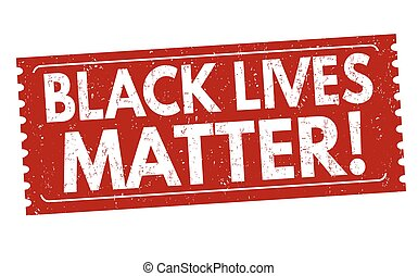 Black lives matter sign or stamp